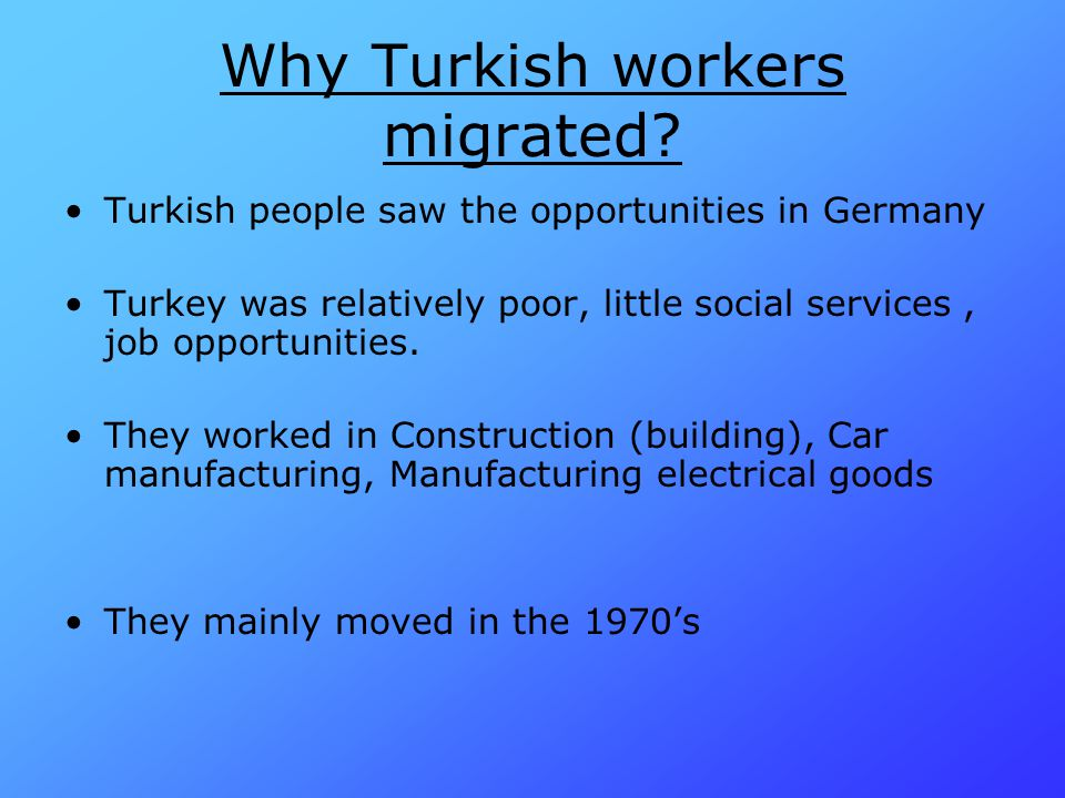 Why Turkish workers migrated