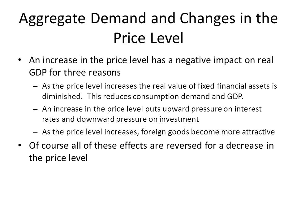 Aggregate Demand and Changes in the Price Level