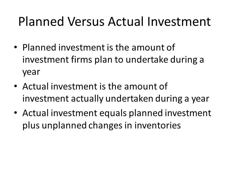 Planned Versus Actual Investment