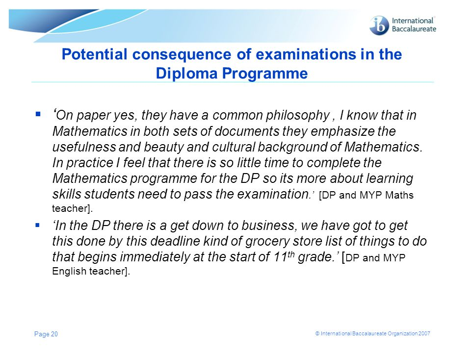 Potential consequence of examinations in the Diploma Programme