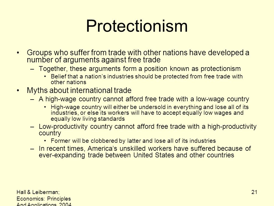 Protectionism Groups who suffer from trade with other nations have developed a number of arguments against free trade.