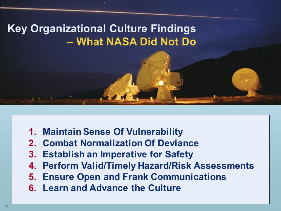 Key Organizational Culture Findings – What NASA Did Not Do