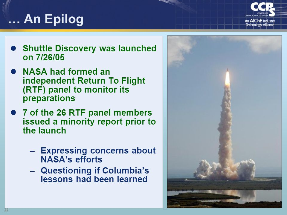 … An Epilog Shuttle Discovery was launched on 7/26/05