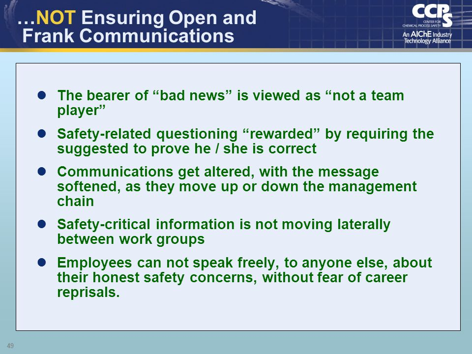…NOT Ensuring Open and Frank Communications