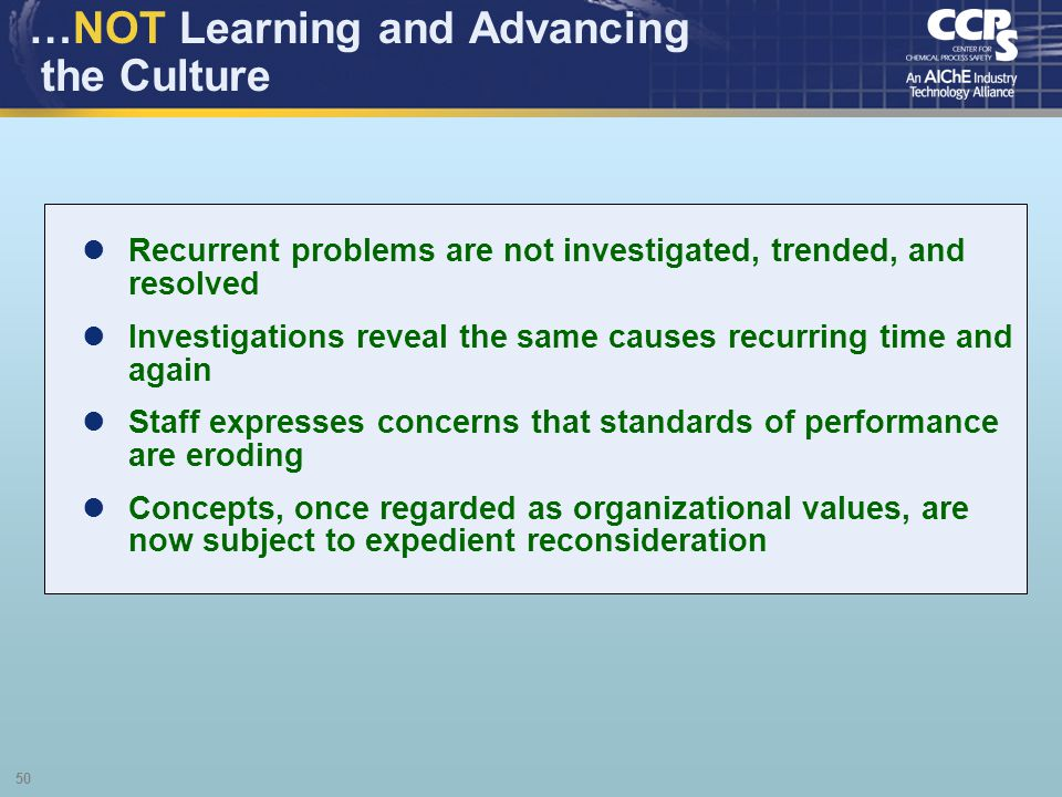 …NOT Learning and Advancing the Culture