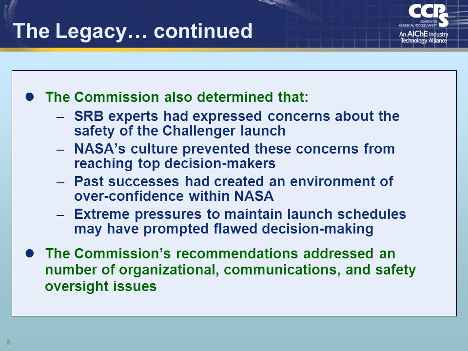 The Legacy… continued The Commission also determined that: