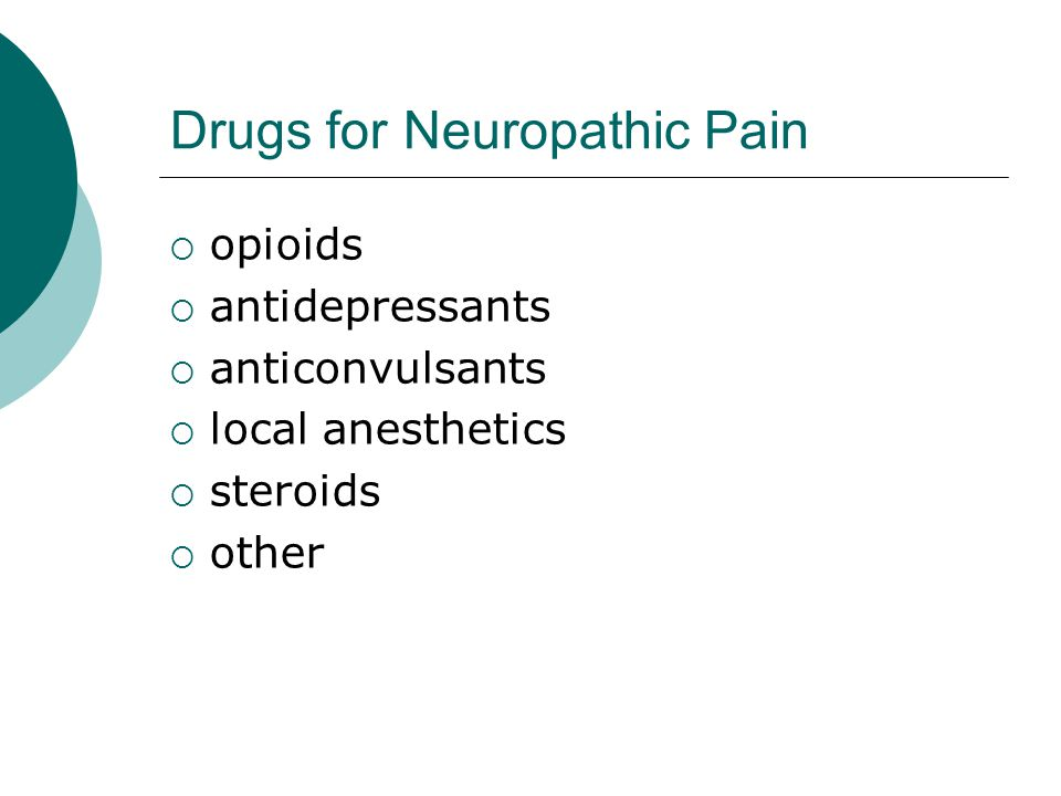 Drugs for Neuropathic Pain