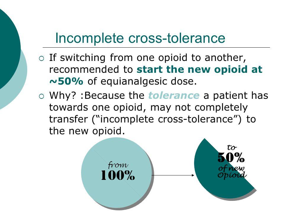 Incomplete cross-tolerance