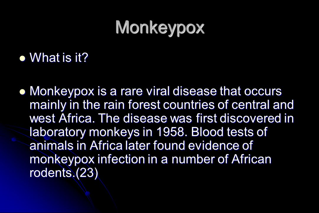 Monkeypox What is it