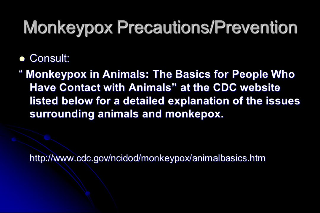 Monkeypox Precautions/Prevention