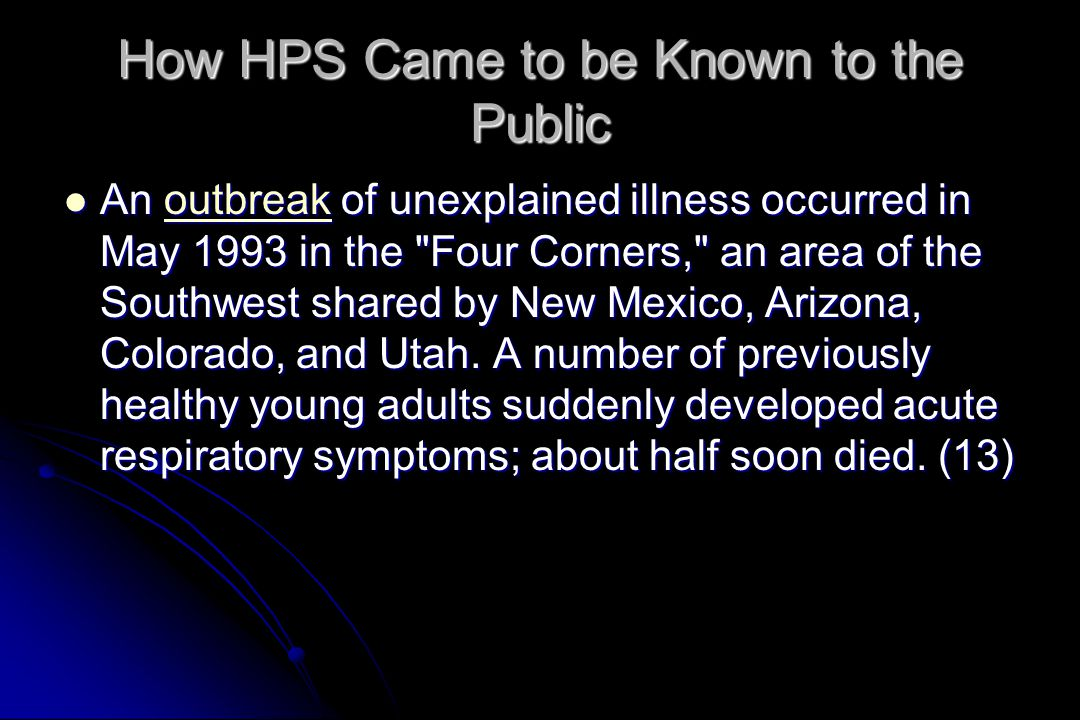 How HPS Came to be Known to the Public