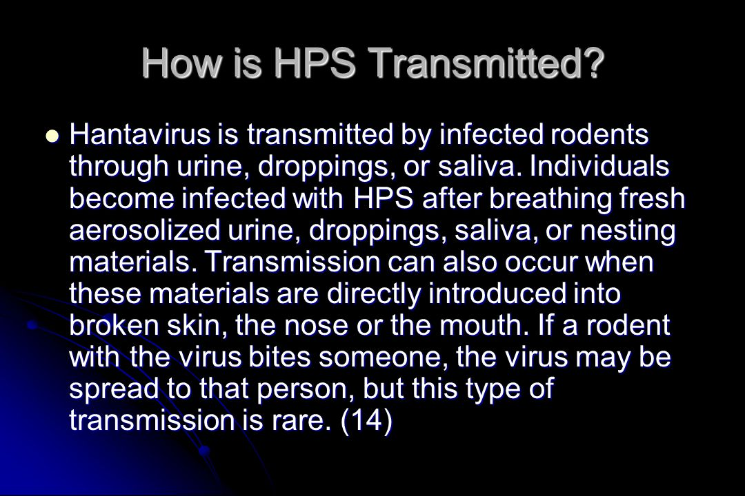 How is HPS Transmitted