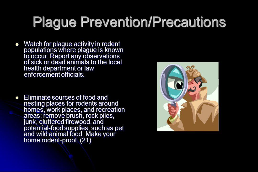 Plague Prevention/Precautions