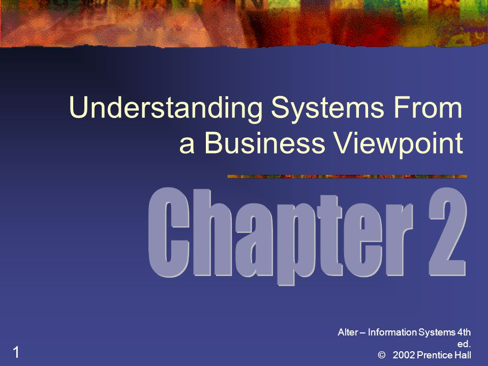 Understanding Systems From a Business Viewpoint