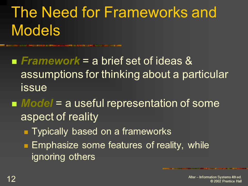 The Need for Frameworks and Models