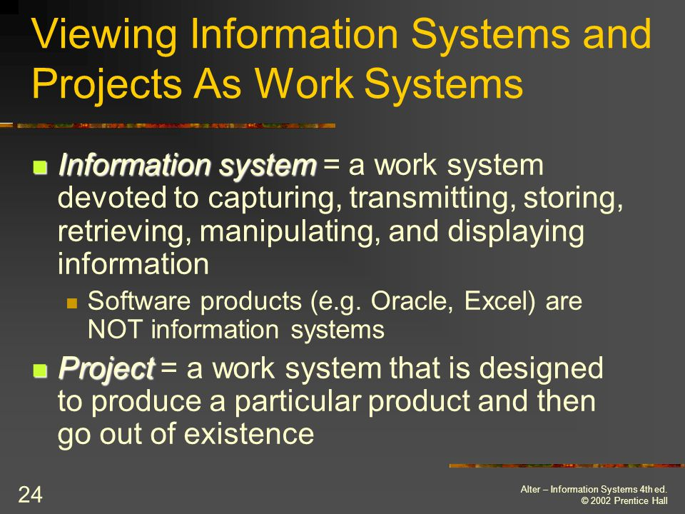 Viewing Information Systems and Projects As Work Systems