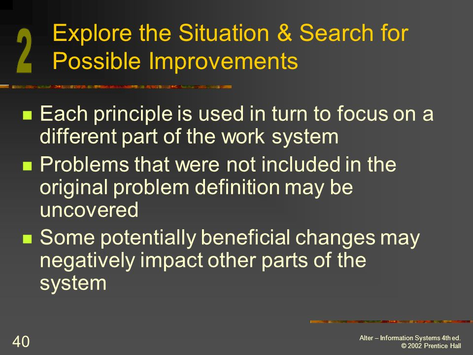 Explore the Situation & Search for Possible Improvements