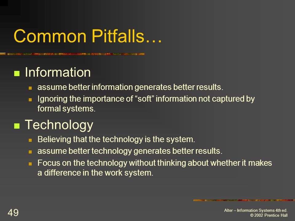 Common Pitfalls… Information Technology
