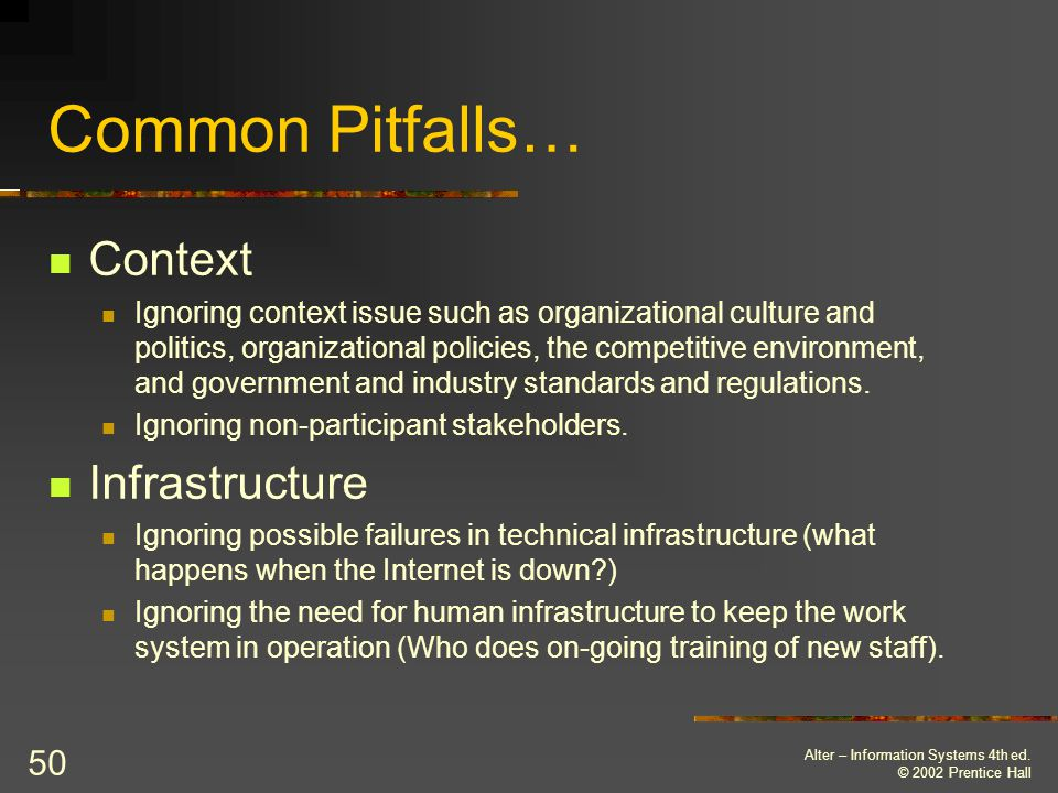 Common Pitfalls… Context Infrastructure