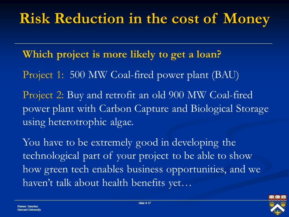 Risk Reduction in the cost of Money