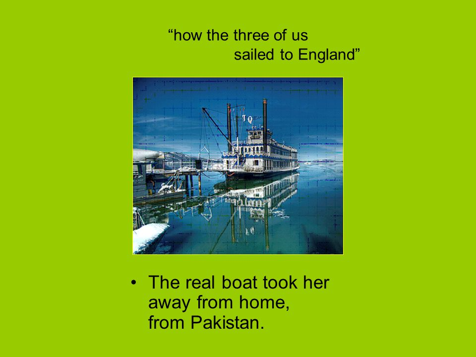 how the three of us sailed to England