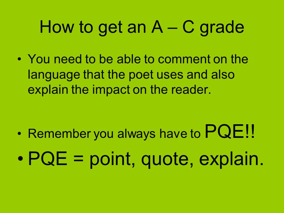 PQE = point, quote, explain.