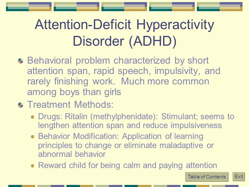 Attention-Deficit Hyperactivity Disorder (ADHD)