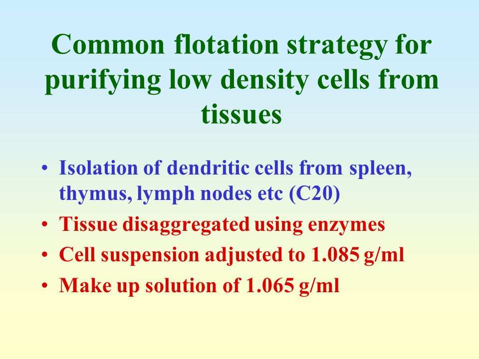 Common flotation strategy for purifying low density cells from tissues