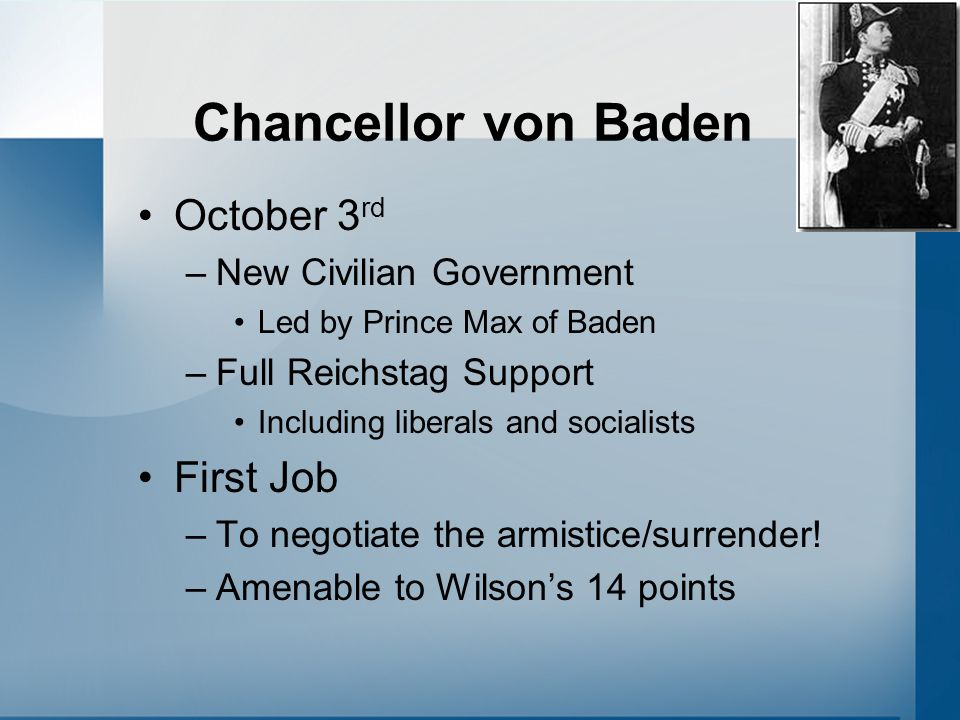 Chancellor von Baden October 3rd First Job New Civilian Government