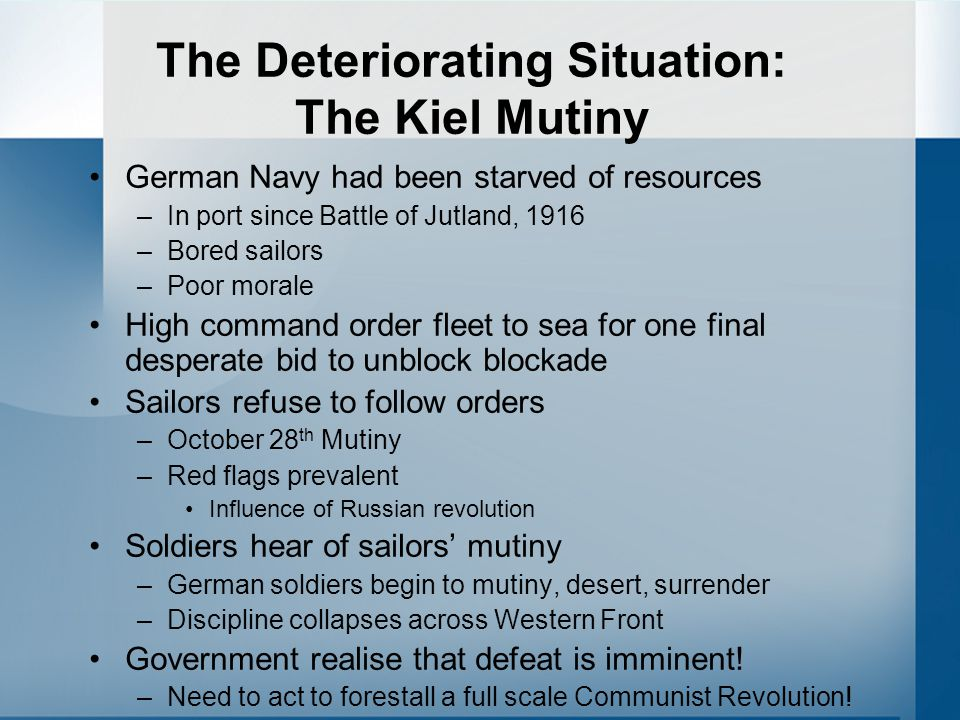 The Deteriorating Situation: The Kiel Mutiny