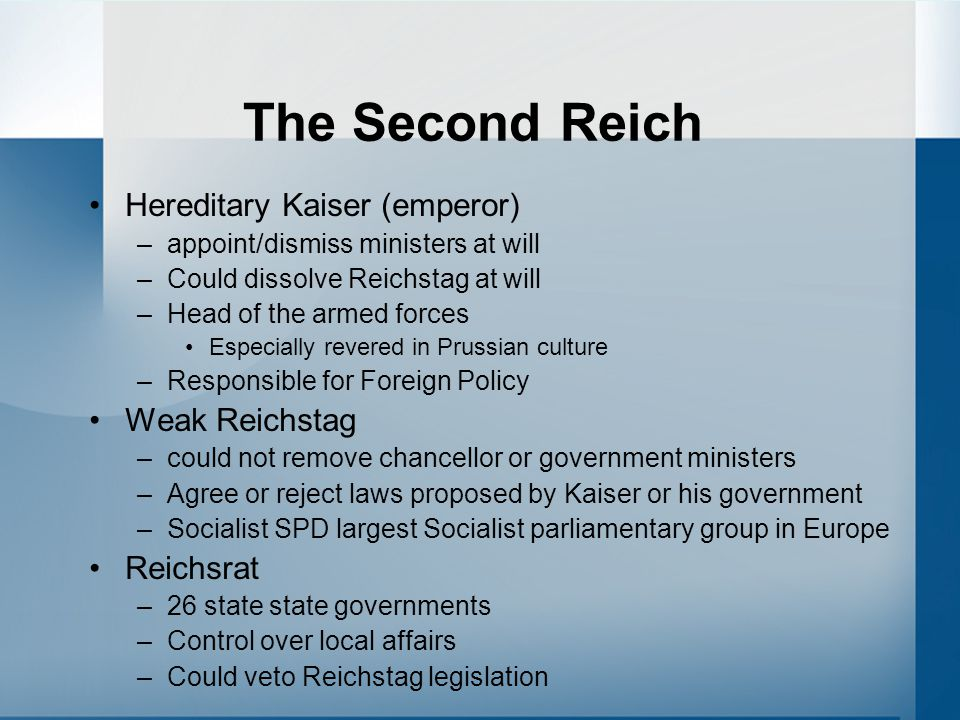 The Second Reich Hereditary Kaiser (emperor) Weak Reichstag Reichsrat