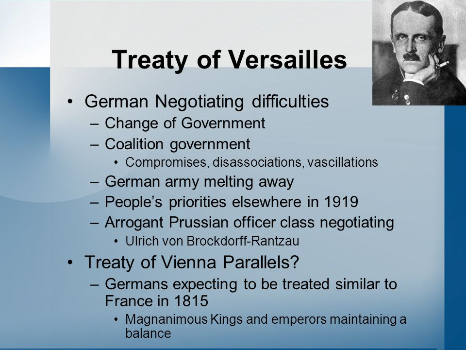 Treaty of Versailles German Negotiating difficulties