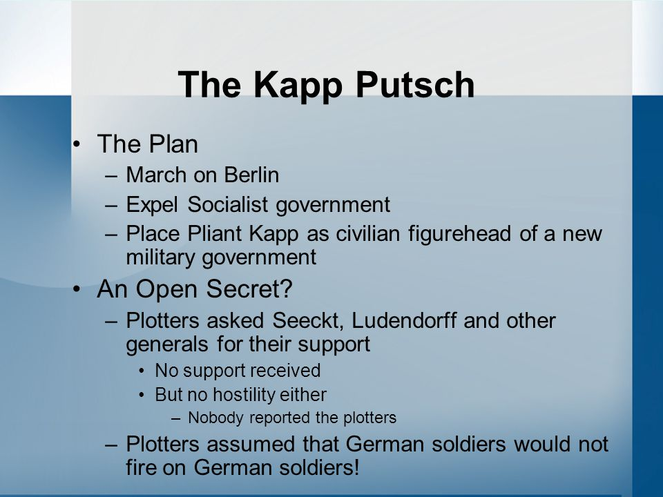 The Kapp Putsch The Plan An Open Secret March on Berlin