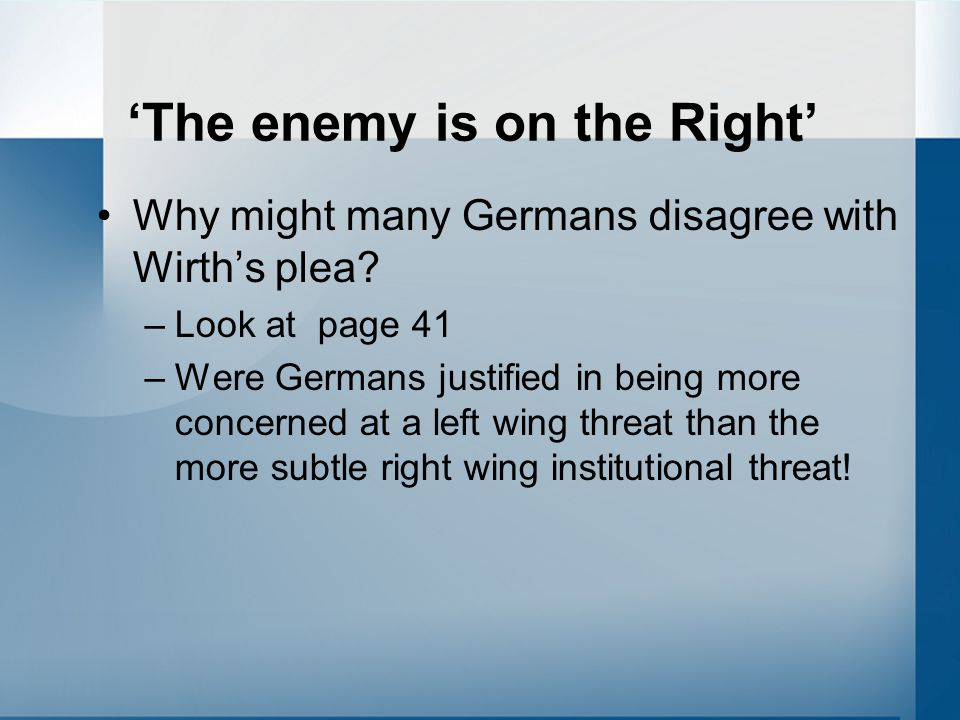 'The enemy is on the Right'