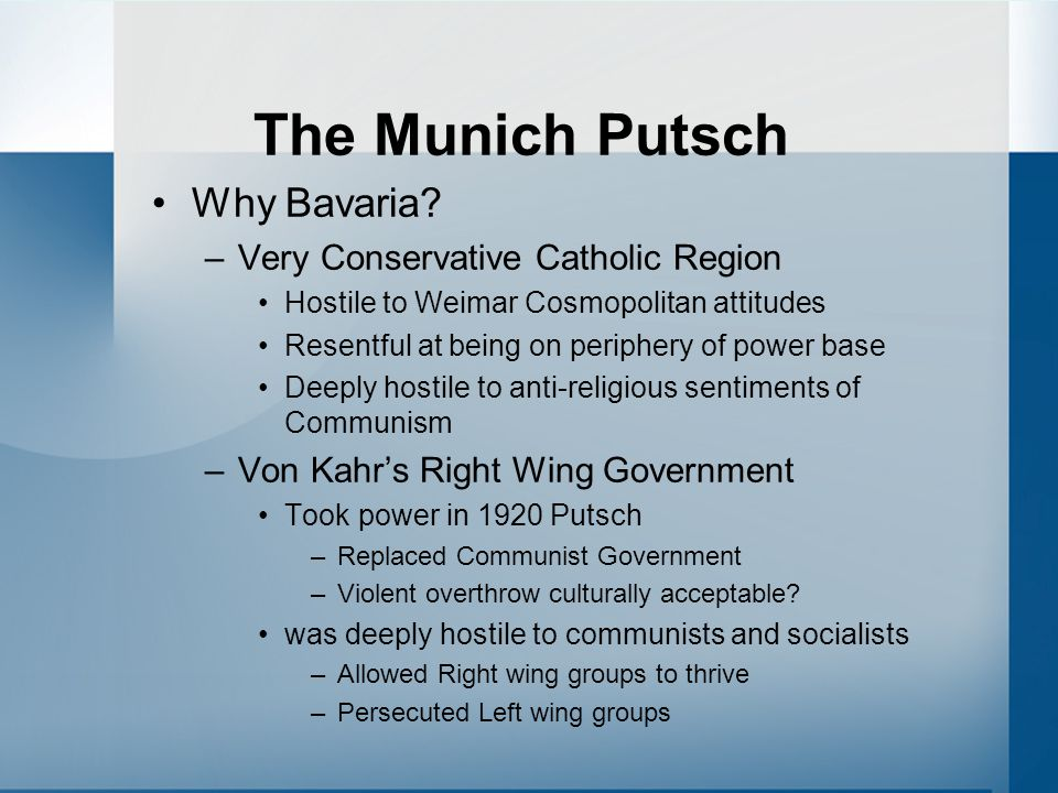 The Munich Putsch Why Bavaria Very Conservative Catholic Region