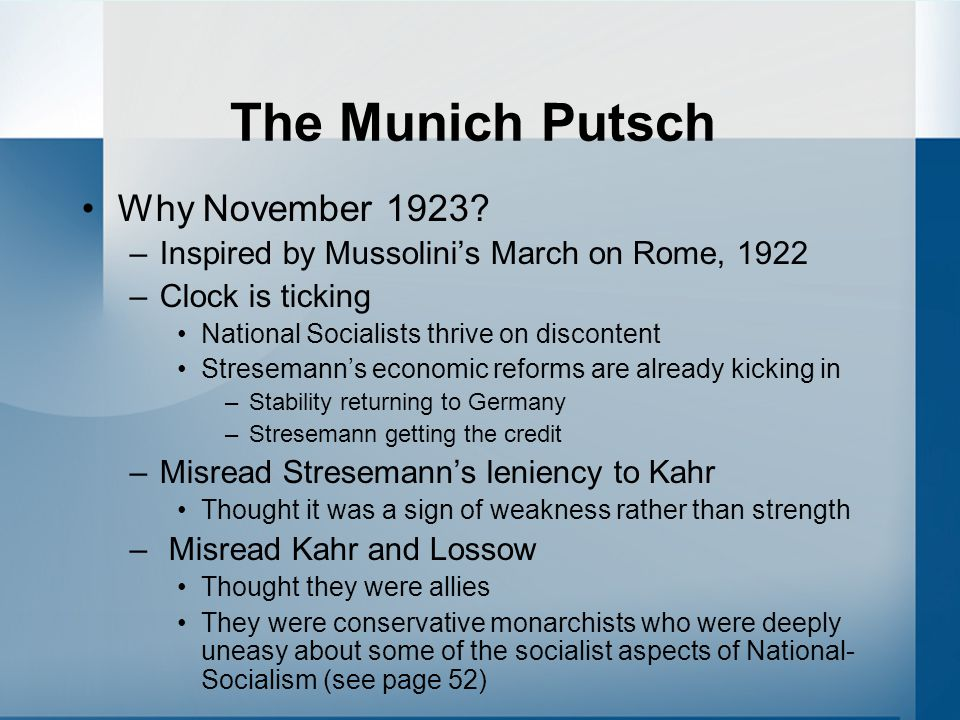 The Munich Putsch Why November 1923