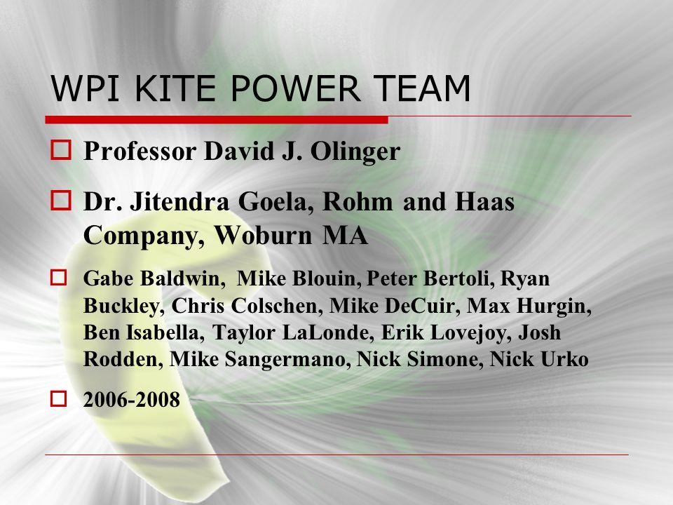 WPI KITE POWER TEAM Professor David J. Olinger