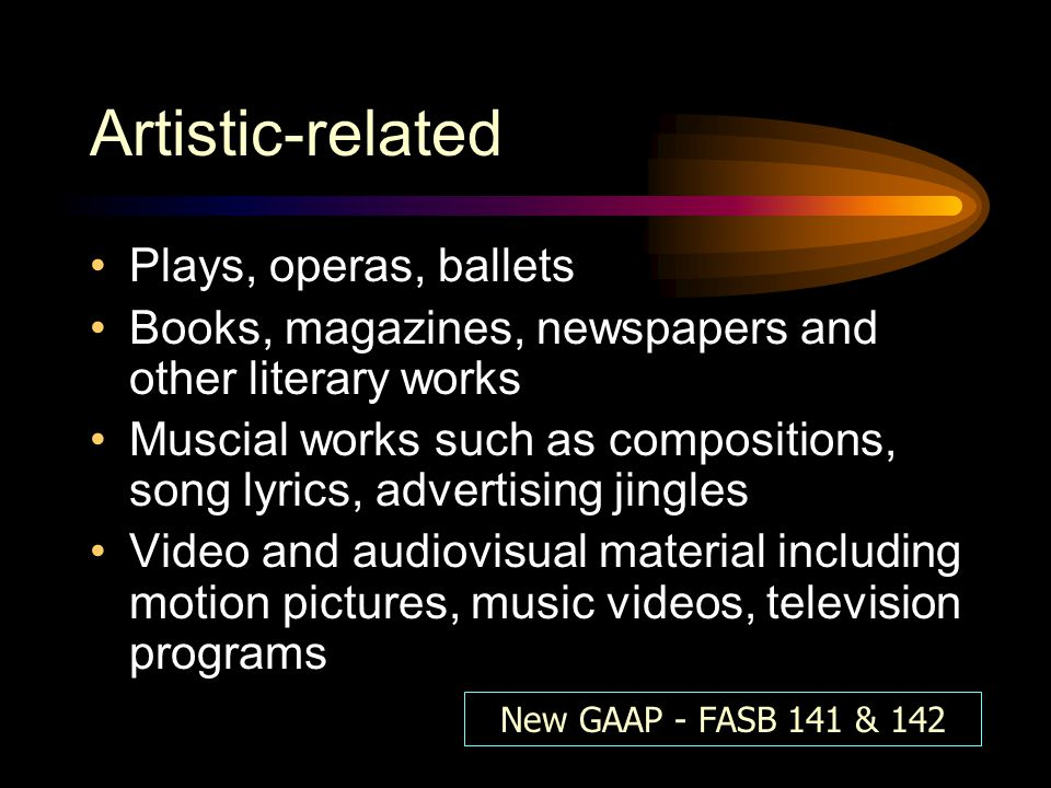 Artistic-related Plays, operas, ballets
