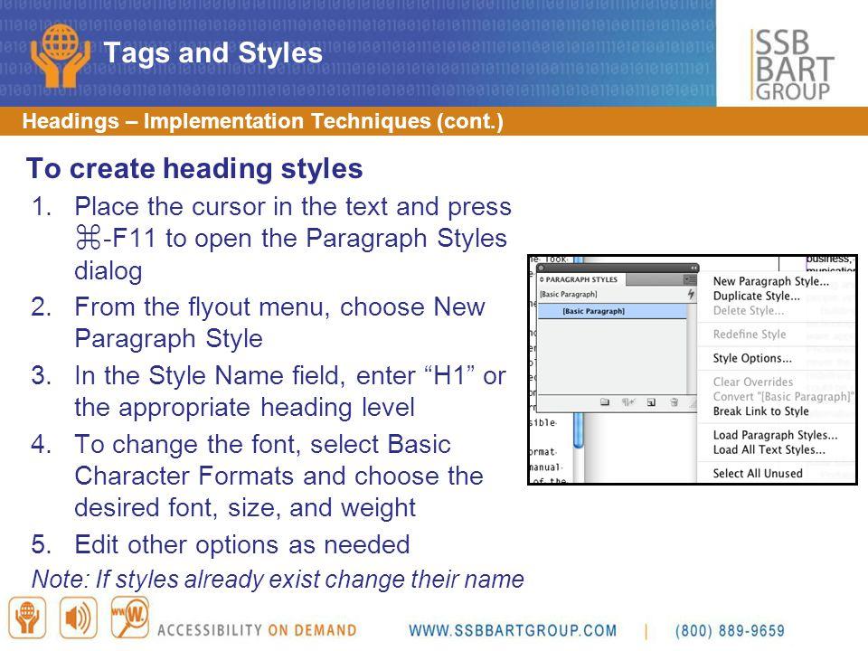 To create heading styles