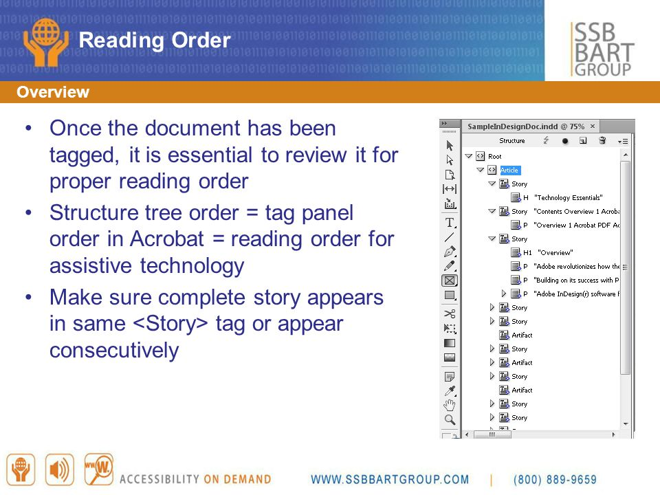 Reading Order Overview. Once the document has been tagged, it is essential to review it for proper reading order.