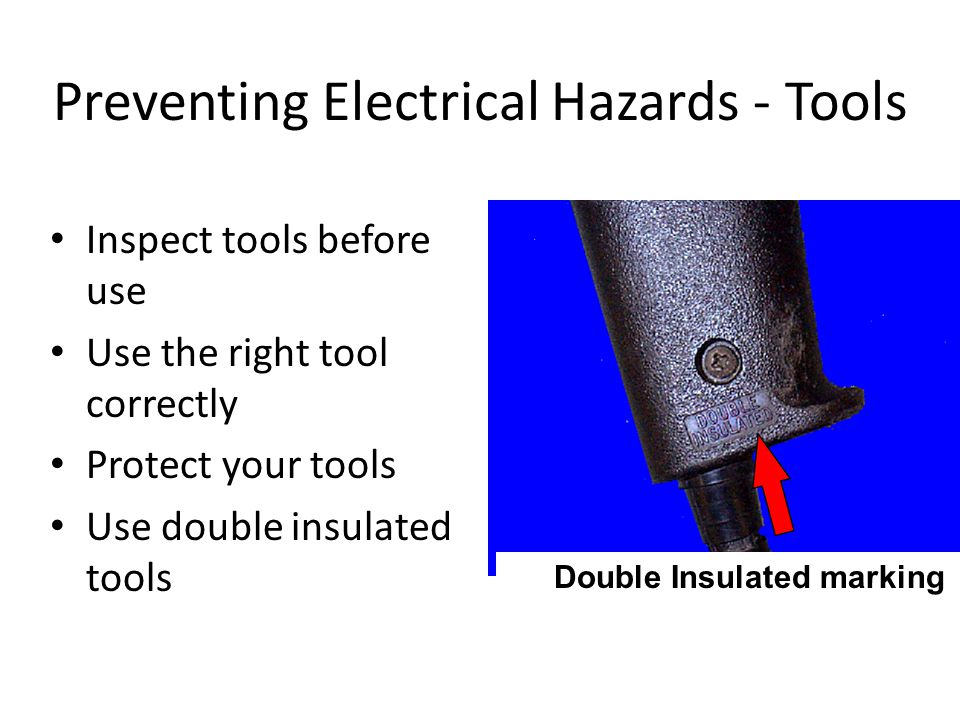 Preventing Electrical Hazards - Tools