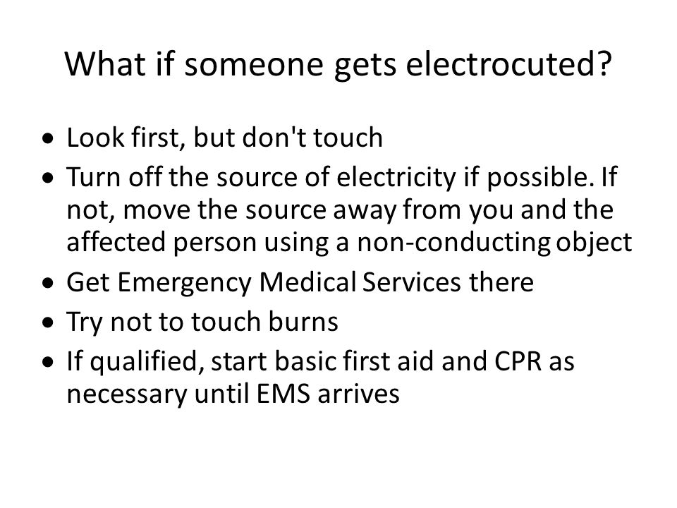 What if someone gets electrocuted