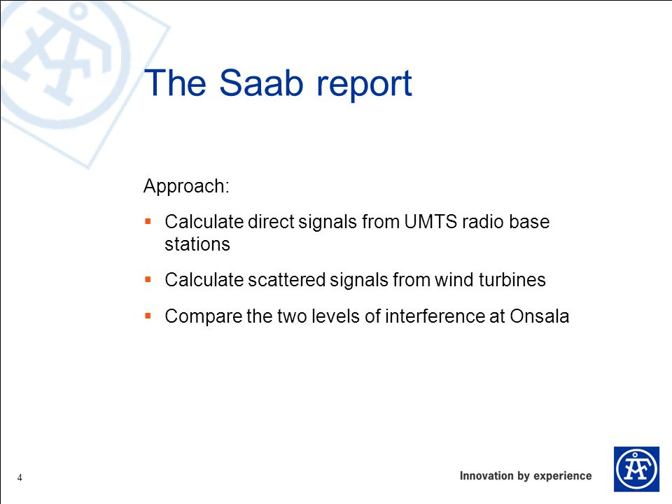 The Saab report Approach: