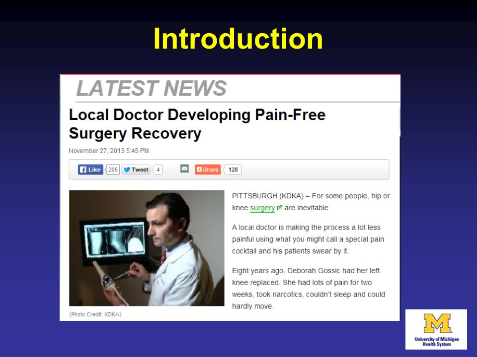 Introduction Preoperatively, pain control remains one of the top concerns of patients. Headlines such as this one routinely garner much attention…