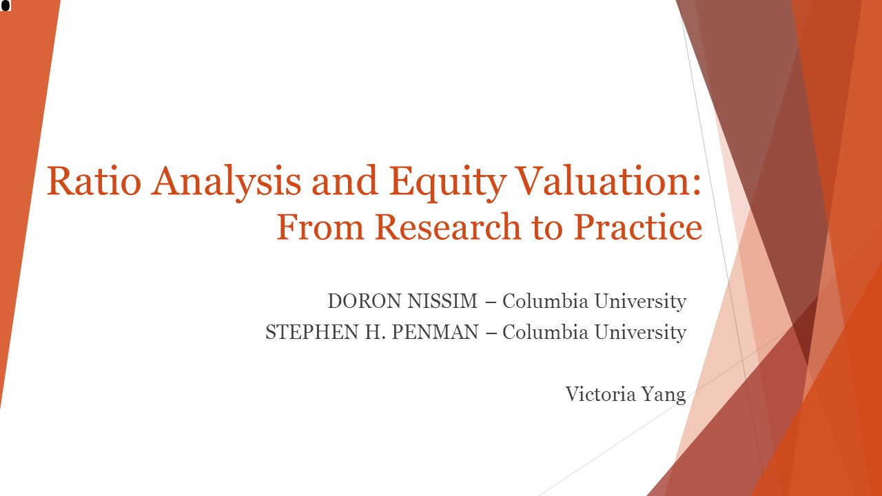 Ratio Analysis and Equity Valuation: From Research to Practice