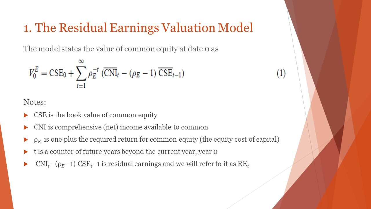 1. The Residual Earnings Valuation Model
