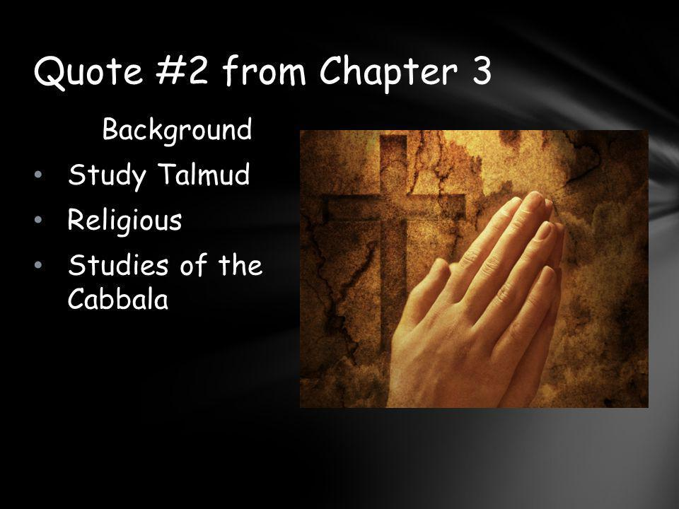 Quote #2 from Chapter 3 Background Study Talmud Religious