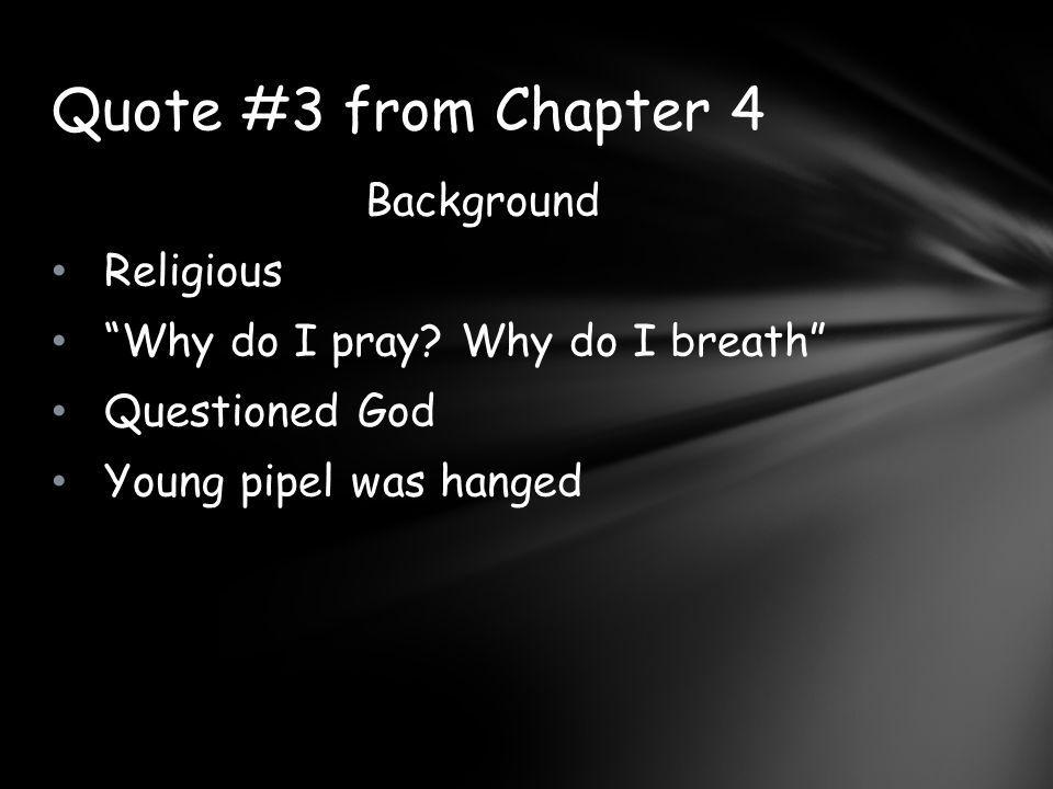 Quote #3 from Chapter 4 Background Religious