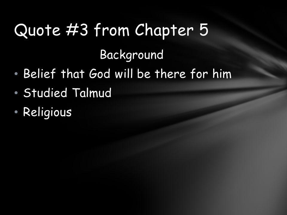 Quote #3 from Chapter 5 Background