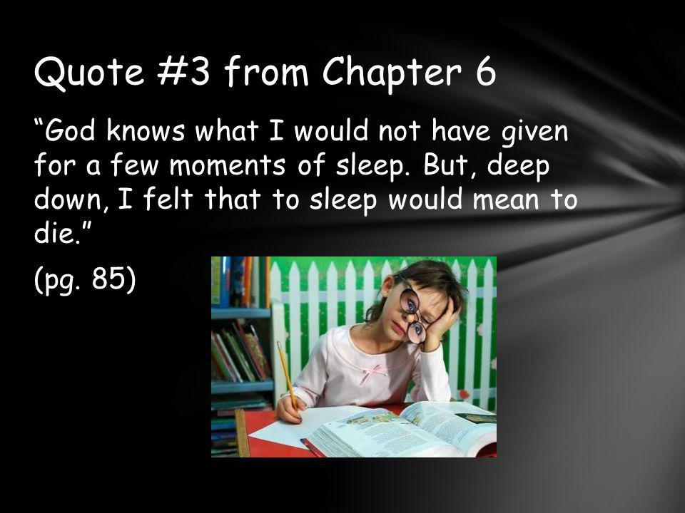 Quote #3 from Chapter 6